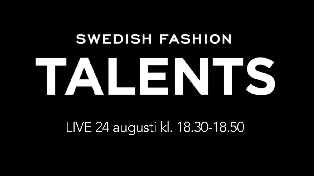Swedish Fashion Talents 24 Augusti 2015