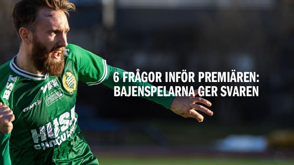 Snart premiär - Bajenspelarna om Allsvenskan del 2