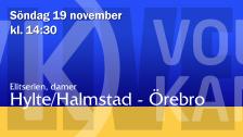 Hylte/Halmstad - Örebro (D)